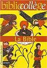 La Bible, numéro 15. Biblio collège
