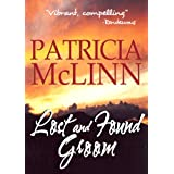 Lost and Found Groom (A Place Called Home, Book 1) ~ Patricia McLinn