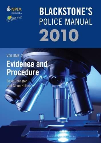 Blackstone's Police Manual Volume 2: Evidence and Procedure 2010 (Blackstone's Police Manuals)