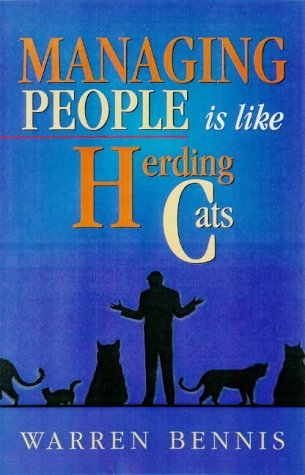 Image for Managing People is Like Herding Cats: Warren Bennis on Leadership