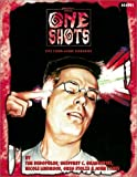One Shots (Unknown Armies) (1887801731) by Stolze, Greg