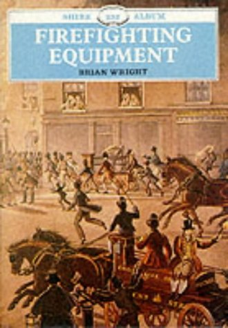 Firefighting Equipment (Shire Library)