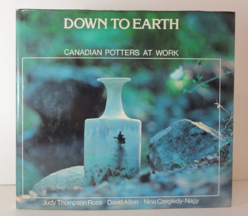 Down to earth: Canadian potters at work