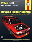Motorbooks International Volvo 850, 1993-1997 (Haynes Repair Manual)