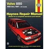 """Volvo 850, 1993-1997 (Haynes Manuals)von """"John Haynes"""""""