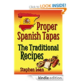 Proper Spanish Tapas - The Traditional Recipes
