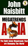 Megatrends Asia (1857881443) by Naisbitt, John