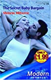 img - for The Secret Baby Bargain (Modern Romance) book / textbook / text book