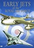 Early Jets of the Royal Air Force [DVD]