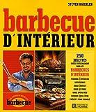 echange, troc Steven Raichlen - Barbecue d'intérieur