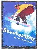 Snowboarding (First Books--Sports  &  Recreation)