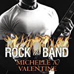Rock the Band: Black Falcon, Book 1.5 (       UNABRIDGED) by Michelle A. Valentine Narrated by Allen Steele
