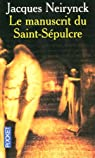 Un pape suisse, tome 1 : Le manuscrit du Saint-Sépulcre par Neirynck