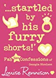 Startled By His Furry Shorts (0007222084) by Louise Rennison