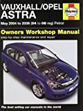 Vauxhall/Opel Astra: May 2004 to 2008 (04 to 08 Reg) Petrol (Owners Workshop Manual)