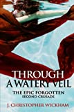 img - for The Epic Forgotten Book Two: Through a Watery Veil book / textbook / text book