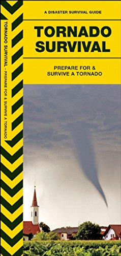 Tornado Survival: Prepare For & Survive a Tornado (Urban Survival Series)