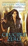 Crucible Zero: A House Immortal Novel