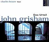 echange, troc John Grisham - Das Urteil. Bearbeitete Hörfassung (Livre en allemand)