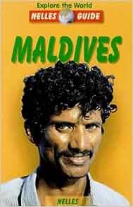Maldives (Nelles Guide Maldives): Nelles Verlag: 9783886181391: Amazon