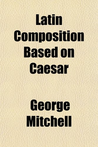 Latin Composition Based on Caesar
