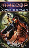 Timecop: Viper's Spawn: (#1) (0345421957) by Parkinson, Dan