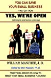 img - for Yes, We're Open: Defending the Small Business Under Siege book / textbook / text book
