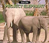 Project Elephant (Zoo Life series)