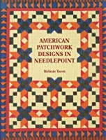 American Patchwork Designs in Needlepoint