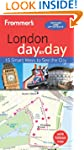 Frommer's day by day Guide to London