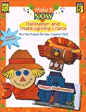 img - for Halloween and Thanksgiving (Make It Now Crafts) book / textbook / text book