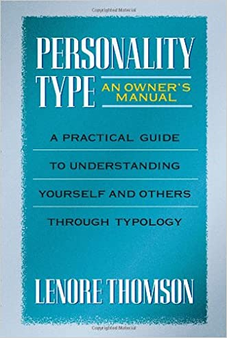 Personality Type (Jung on the Hudson Book Series) written by Lenore Thomson
