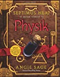 Physik (Septimus Heap, Book Three)