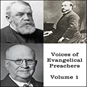 Voices of Evangelical Preachers, Volume 1 | DL Moody, Harry Ironside, Ira Sankey