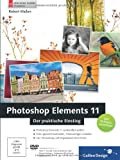Photoshop Elements 11: Der praktische Einstieg (Galileo Design)
