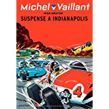 Michel Vaillant, Tome 11 : Suspense  Indianapolispar Jean Graton