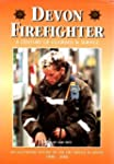 Devon Firefighter: A Century of Coura...