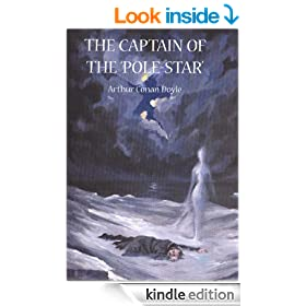 THE CAPTAIN OF THE 'POLE-STAR': Weird and Imaginative Fiction