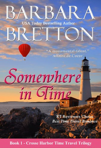 Somewhere in Time (The Crosse Harbor Time Travel Trilogy) by Barbara Bretton