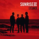 LIFESAVER  von  SUNRISE AVENUE