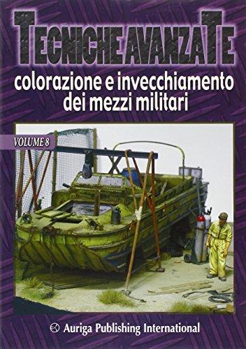 Tecniche avanzate colorazione e invecchiamento dei mezzi militari: 8