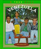Venezuela (True Books: Countries) (0516203444) by Heinrichs, Ann