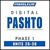 Pashto Phase 1, Unit 26-30: Learn to Speak and Understand Pashto with Pimsleur Language Programs |  Pimsleur