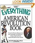 The Everything American Revolution Bo...
