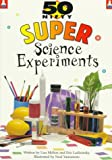 img - for 50 Nifty Super Science Experiments (50 Nifty Series) book / textbook / text book