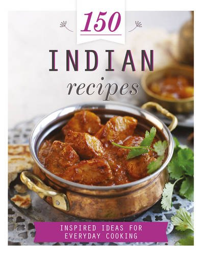 You can download free 150 indian recipes 150 recipes best ebook series category and even more various other e book categories simply follow the instructions above to download 150 indian recipes 150 recipes free forumfinder Images