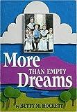 More Than Empty Dreams