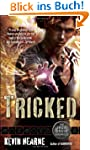 Tricked (The Iron Druid Chronicles, B...
