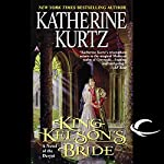 King Kelson's Bride: A Novel of the Deryni | Katherine Kurtz