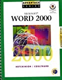 img - for Advantage Series: Microsoft Word 2000 w/Appendix Introductory Edition book / textbook / text book